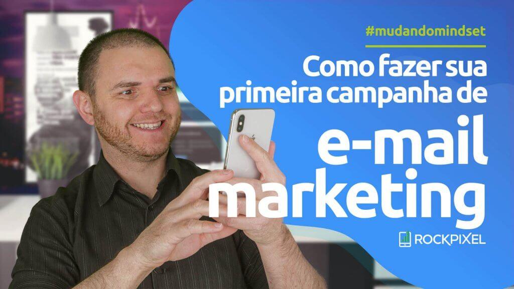 Como fazer sua primeira campanha de e-mail marketing usando o MailChimp