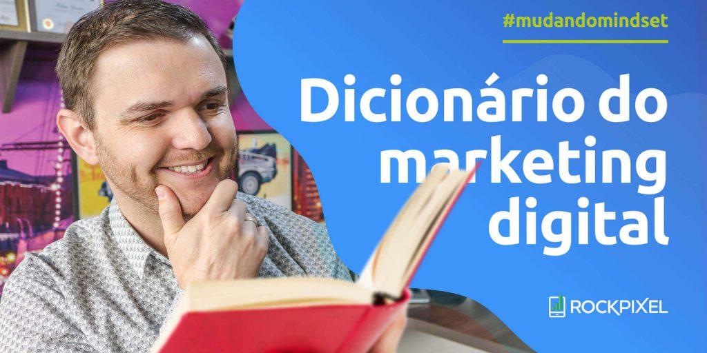 Dicionario Marketing Digital