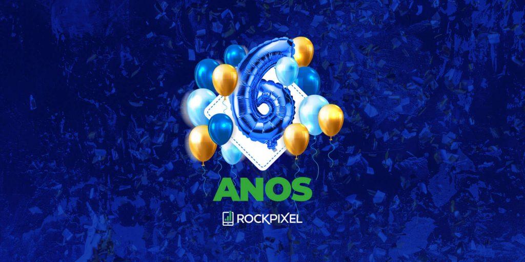 6 anos de Rock Pixel Marketing Digital