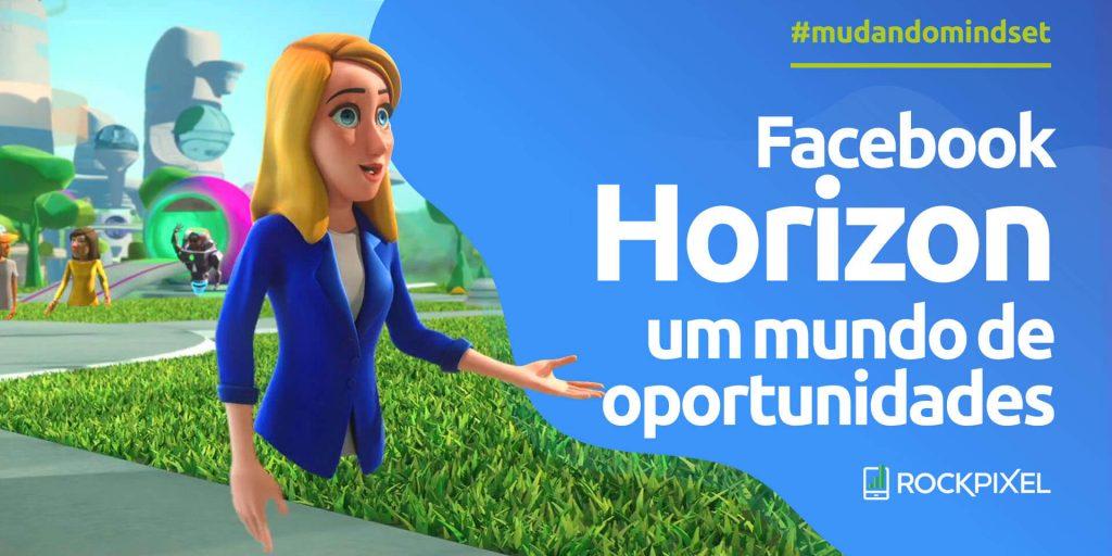 Facebook Horizon: um mundo alternativo que mistura realidade virtual e jogos